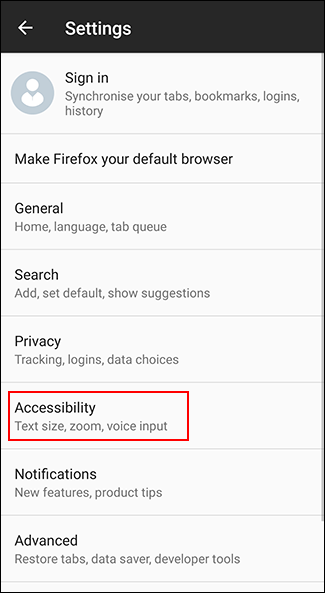Tap Accessibility in the Firefox on Android settings menu
