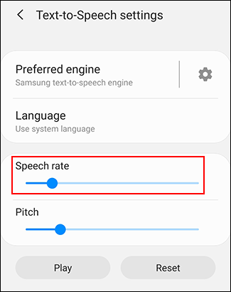 Move the Speech rate slider to change your TTS speech rate