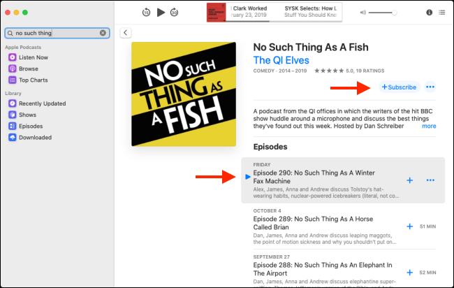 """Haga clic en """"Suscribirse"""" y luego haga clic en el botón Reproducir junto a un episodio."""