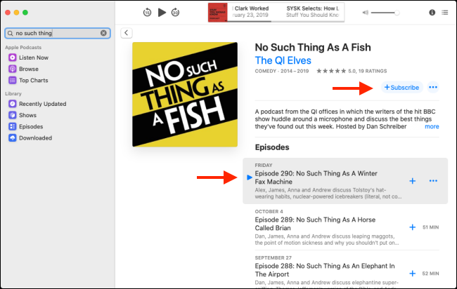 """Click """"Subscribe,"""" and then click the Play button next to an episode."""