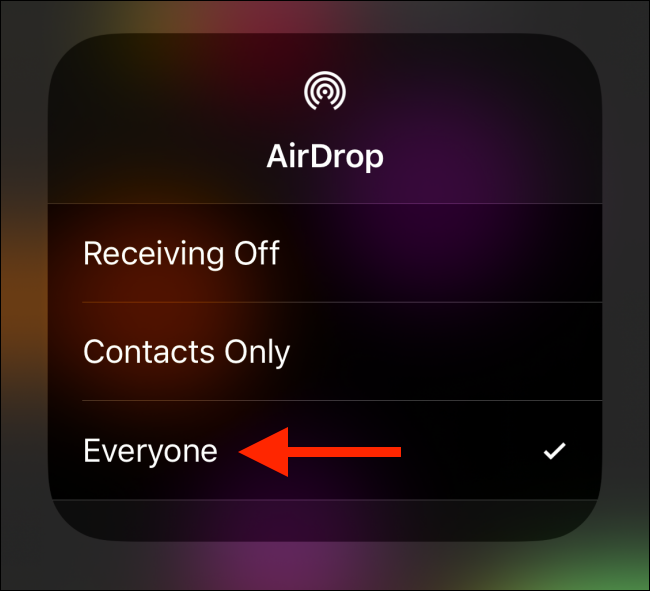 "Tap ""Everyone"" in the AirDrop menu."