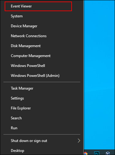 Right-click the Windows Start menu button and click Event Viewer