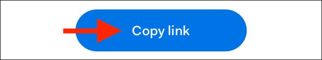 "Tap ""Copy Link."""