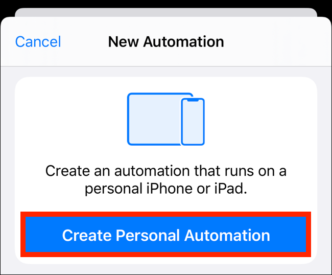 "Tap ""Create Personal Automation."""