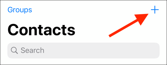 Tap on Plus button in Contacts app