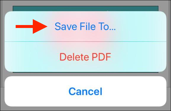 """Tap """"Save File To"""" in the popup"""