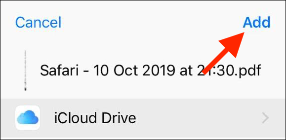 Tap on the Add button to save the file to iCloud