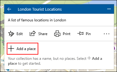 To add a location to a Windows 10 Maps collection, click the collection, then click Add a place