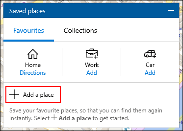Click Add a place in the Saved Places menu in Windows 10 Maps