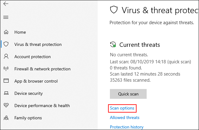 In the Virus and Threat Protection menu, click Scan Options