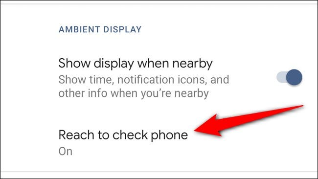 Google Pixel 4 Select Reach to Check Phone