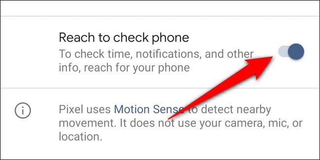 Google Pixel 4 Toggle Off Reach to Check Phone