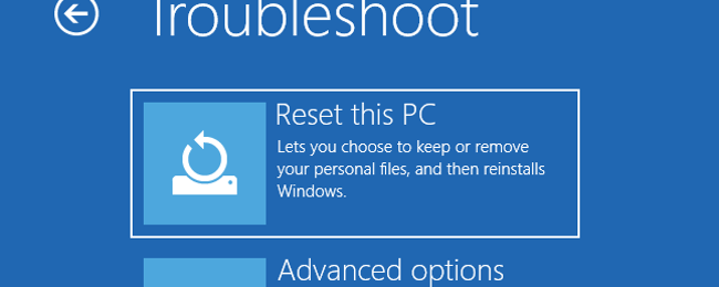 "How Windows 10's ""Reset This PC"" Has Gotten More Powerful"