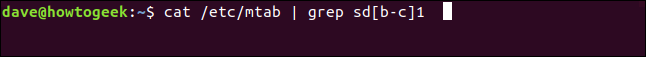 cat /etc/mtab | grep sd[b-c]1 in a terminal window