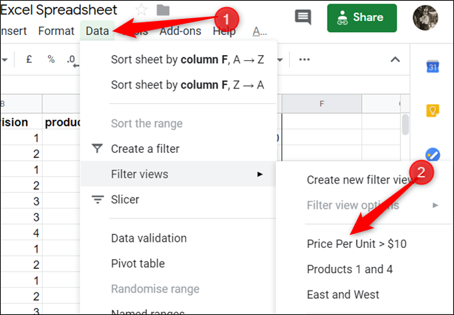 Want to see your view again? Click Data> Filter Views and choose a filter to view.