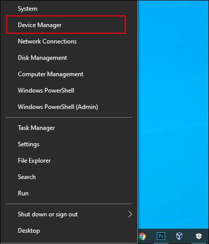 Right-click the Start Menu, then click Device Manager