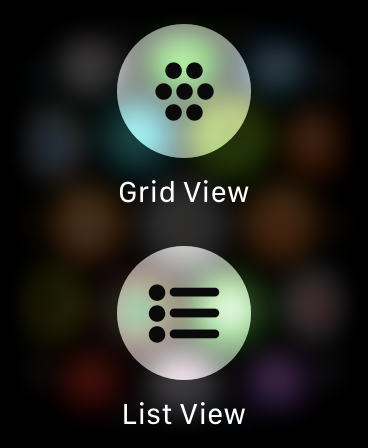 "The ""Grid View"" and ""List View"" layout options on Apple Watch."