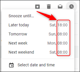 Gmail's default snooze times.
