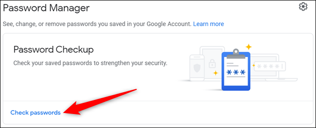 """Click """"Check Passwords"""" from the main page."""