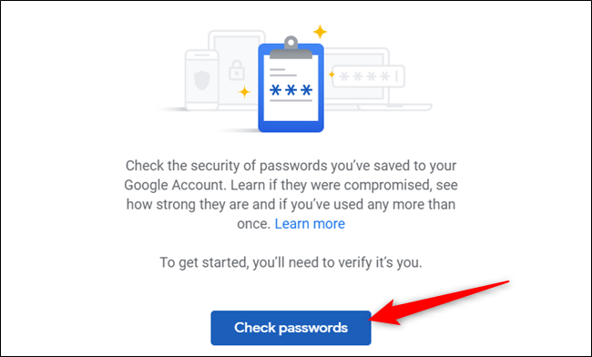 "Click ""Check Passwords"" again to start the process."