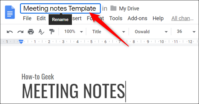 """Rename the file to include the word """"Template"""" to differentiate it from other files in your Drive."""