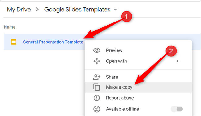 """To make a copy of the template, right-click the file and click """"Make a copy."""""""