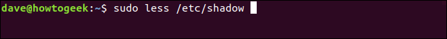 "The ""sudo less /etc/shadow"" command in a terminal window."