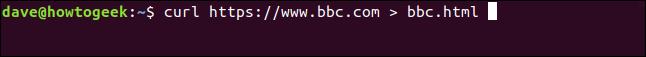 curl https://www.bbc.com> bbc.html in a terminal window