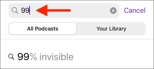 Escriba el nombre del podcast que desea escuchar en el campo de búsqueda de la aplicación Podcast.