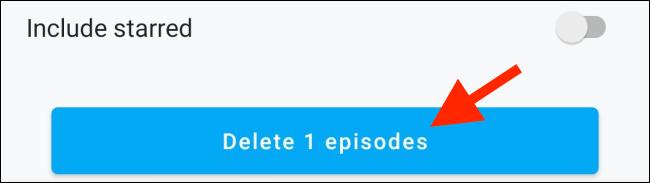 "Tap ""Delete X Episodes."""
