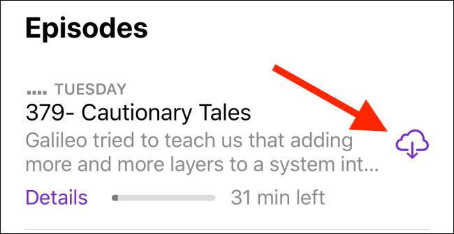 Toque el icono Descargar para descargar un episodio.