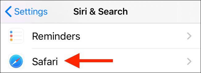 Tap on Safari from Siri and Search section