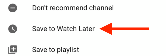 Tap on Save to Watch Later on mobile
