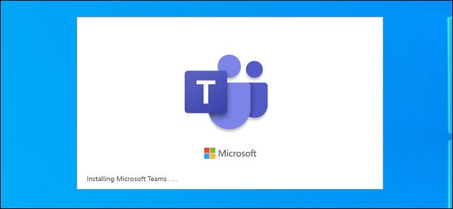 Microsoft Teams installation splash screen on a Windows 10 desktop.