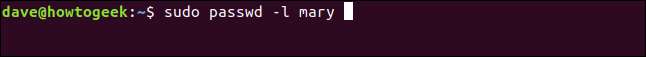 "The ""sudo passwd -l mary"" command in a terminal window."