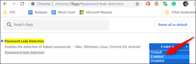 "To enable the flag, click the dropdown box for ""Password Leak Detection"" and choose ""Enabled"" from the list."