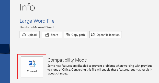 """Click """"File"""" and """"Info,"""" and then click """"Convert"""" in Word."""