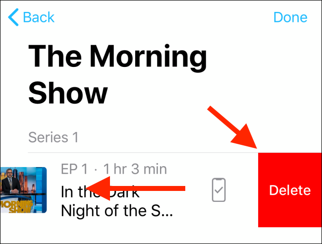 Swipe on an episode title and tap on the Delete button