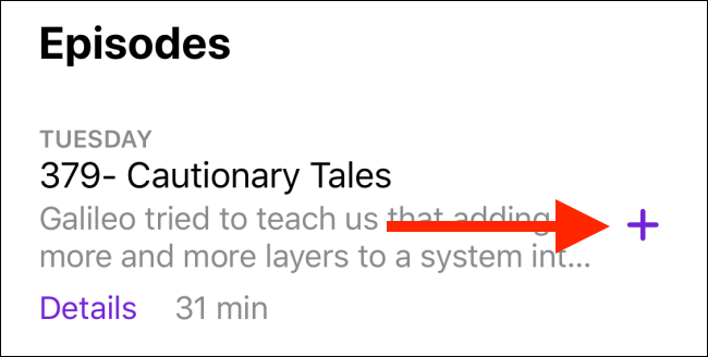 Tap the plus sign (+) to add a podcast to your Library.