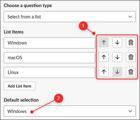 "Use the buttons to move or remove items, and choose a ""Default Selection"" from the drop-down menu."