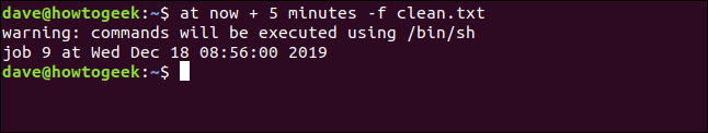 """An """"at now + 5 minutes -f clean.txt"""" command in a terminal window."""