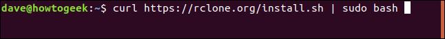 curl https://rclone.org/install.sh | sudo bash in a terminal window