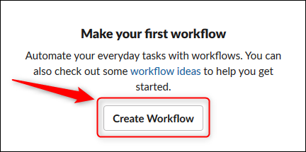 "Click ""Create Workflow."""