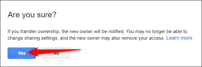 """Click """"Yes"""" to commit the changes and remove yourself as the sole owner of the file. There is no going back. Only the new file owner may restore you as the primary owner... if they so choose."""