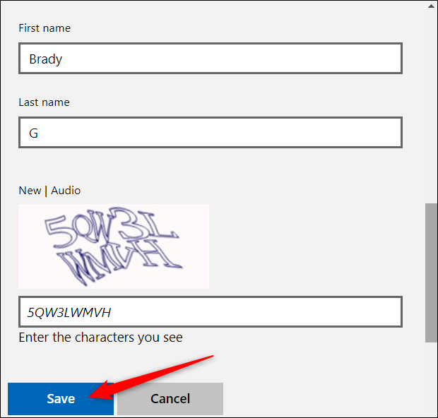 """Enter your new name (first and last names), followed by the CAPTCHA challenge. Click """"Save"""" when finished."""