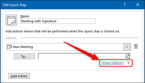 """The Quick Steps """"Show Options"""" link."""