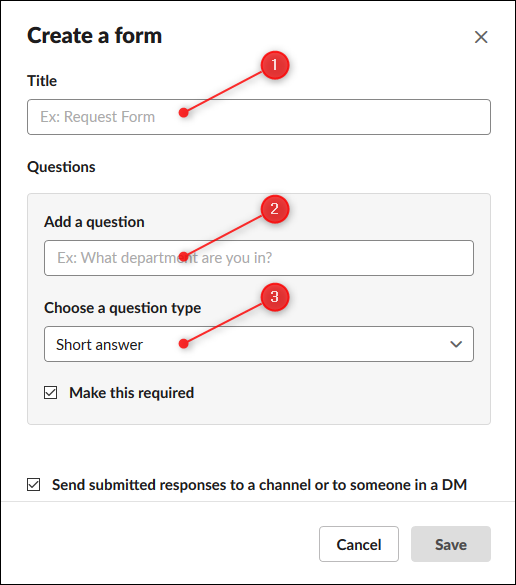 Enter a title, a question, then select the question type from the drop-down menu.