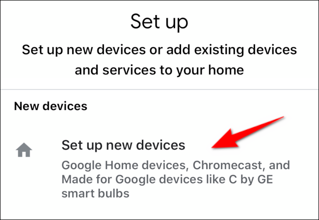 "Tap ""Set Up New Devices."""