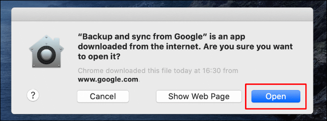 Click Open to allow Backup and Sync from Google Drive to launch on your Mac