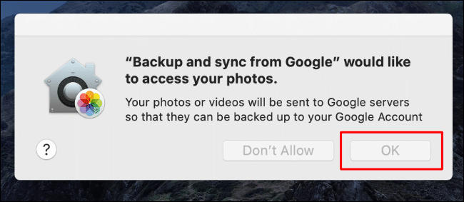 Click OK to allow Backup and Sync access to your photos, otherwise click OK